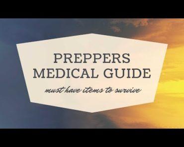 Preppers medical guide- survivalist prepper tips – best tip