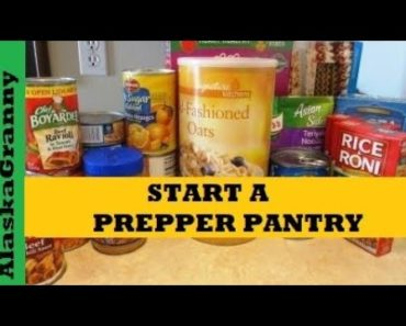 How To Start a Prepper Pantry- Long Term Food Storage For Beginners