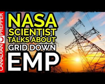 NASA Scientist Talks About EMP and Grid Down Events