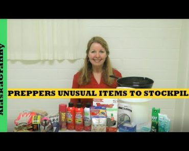 Preppers Unusual Items to Stockpile or Hoard- Prepping For Emergencies