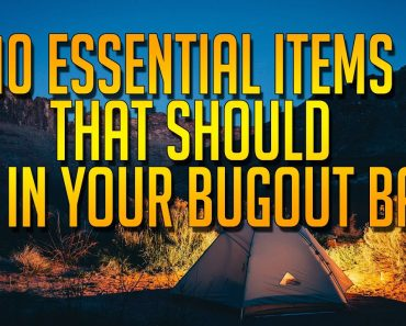 Prepper Tips: 10 essential items that should be included in your Bug Out bag!