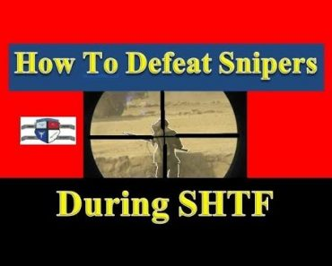 Prepper Security: How Preppers Can Defeat Snipers During SHTF