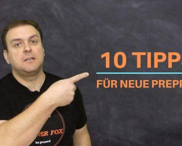 10 Tipps für neue Prepper!