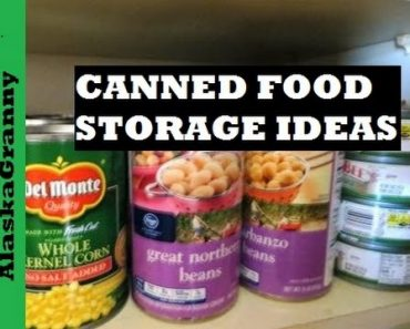 Canned Food Storage Ideas- Prepping Long Term Food Storage