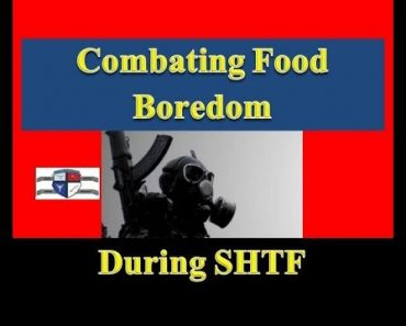 Prepper Food: Combating Food Boredom for SHTF