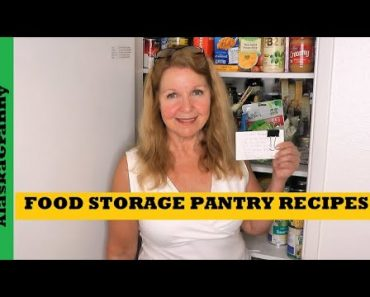 Food Storage Pantry Meals Recipes Organization Tips Ideas – Make Meals With Pantry Foods