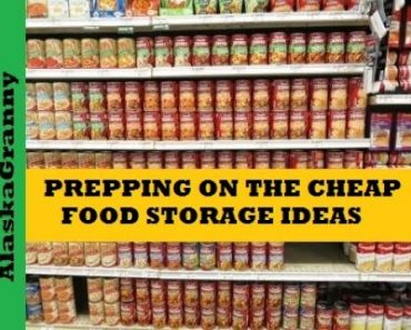 Prepping on a Budget Cheap- Easy Foods To Store Long Term Emergency Food Storage