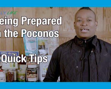 Be Prepared in the Poconos – 5 Tips (Pocono Mountains Prepper)