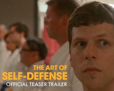 THE ART OF SELF DEFENSE | Official Teaser Trailer