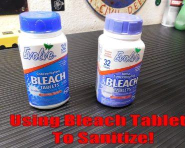 Prepper Tip: Using Bleach Tablets To Sanitize!