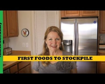 First Foods To Stockpile And Store For Emergencies- Prepping For Beginners