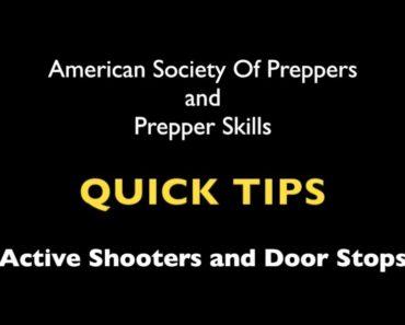 PREPPER QUICK TIPS – Active Shooter – Blocking doors
