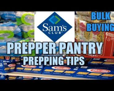 10/19/2020 PREPPER PANTRY HAUL (SAM'S CLUB)  WALK-THRU/TIPS