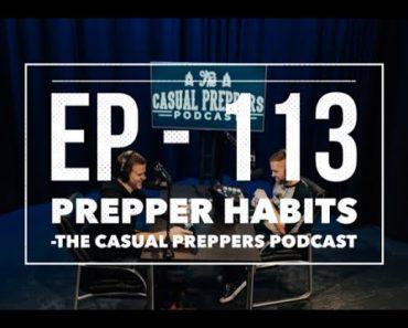 Prepper Habits – EP 113