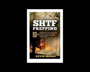 SHTF Prepping 100 Amazing Tips Tricks Hacks  DIY Prepper Projects Along With 77 Items You Need In Yo