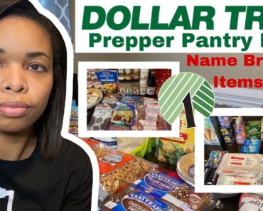 NEW DOLLAR TREE PREPPER PANTRY HAUL | BRAND NAME ITEMS | STOCKPILE ADDITIONS