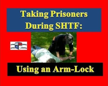Prepper Security: Taking Prisoners During SHTF – Using an Arm Lock
