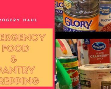 Pantry Prepping | Emergency Food Haul