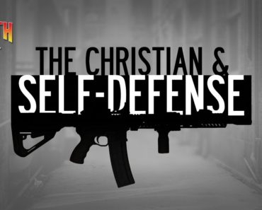 The Christian and Self Defense | The Truth About…