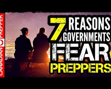 7 Reasons Governments Dislike Preppers