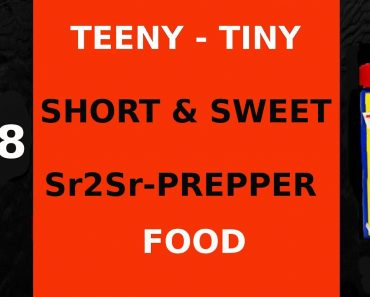 #28 TEENY TINY SHORT & SWEET SR2SR PREPPER – FOOD – WHY NOT TRY THE DELICACY OF QUAIL?