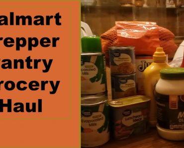 Walmart Prepper Pantry Grocery Haul   Food Storage Grocery Haul #008