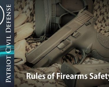 5 Minutes (Or Less) Prepper Tips: Rules of Firearms Safety