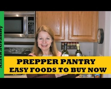 Prepper Pantry Easy Foods To Buy Now – 12 Essential Foods For Prepping Stockpile