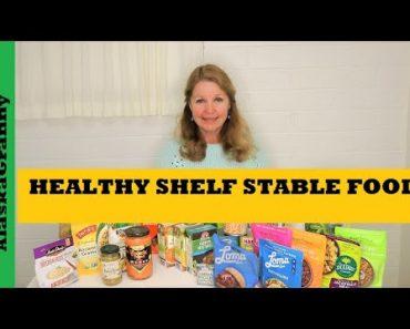 Healthy Shelf Stable Food Storage Stockpile Prepper Pantry Prepping