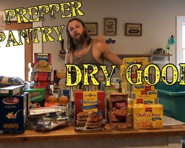 My prepper pantry, ready for food shortages: part 4 Dry Goods