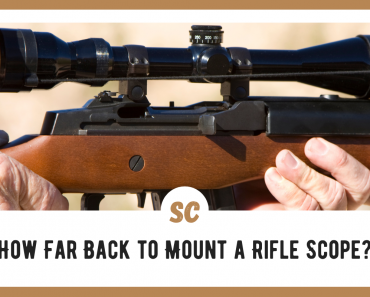 How Far Back to Mount a Rifle Scope? My Expert Insights