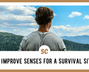 How to Improve Senses for a Survival Situation: Survival 101
